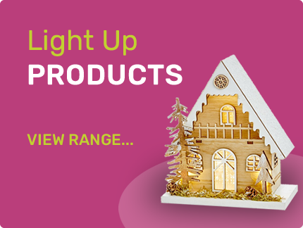 Light Up Products - View our range